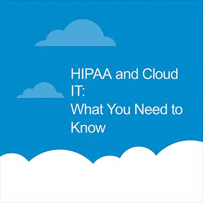 HIPAA and Cloud IT